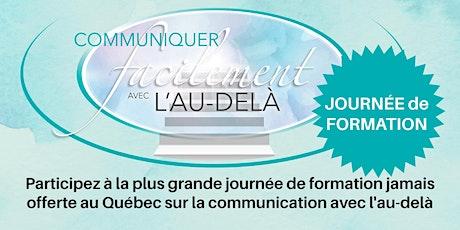 """Journée formation """"Communiquer facilement avec l'au-delà"""" - QUÉBEC tickets"""