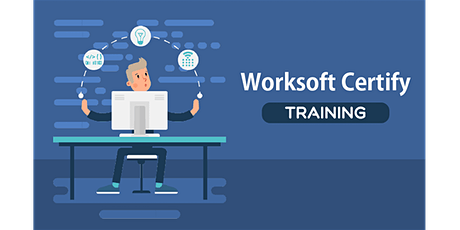 2 Weeks  Worksoft Certify Automation Training in Olympia tickets