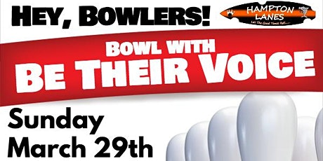 Bowling with Be Their Voice tickets