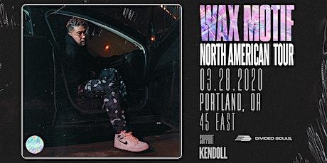 WAX MOTIF tickets