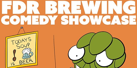 FDR Brewing Comedy Showcase: Free Comedy in the Brewery tickets