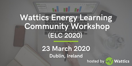 Wattics Energy Learning Community Workshop - ELC 2020 - 23 March 2020 tickets