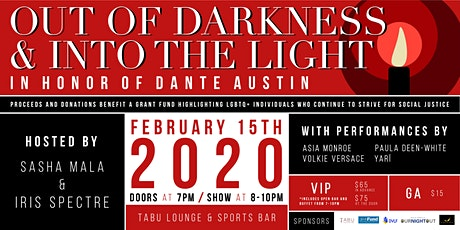 Out of the Darkness & Into the Light - In Honor of Dante Austin tickets