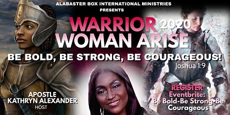Be Bold, Be Strong, Be Courageous! tickets