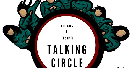 Voices of Youth Talking Circle tickets