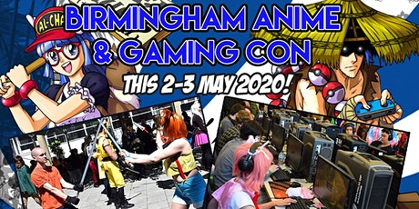 Birmingham Anime & Gaming Con tickets