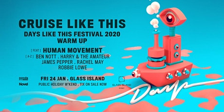 Cruise Like This - Days Like This Festival Warm Up ft. Human Movement tickets