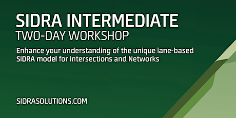SIDRA INTERMEDIATE Two-Day Workshop // Melbourne [TE067] tickets