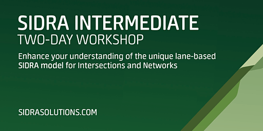 SIDRA INTERMEDIATE Two-Day Workshop // Melbourne [TE067]