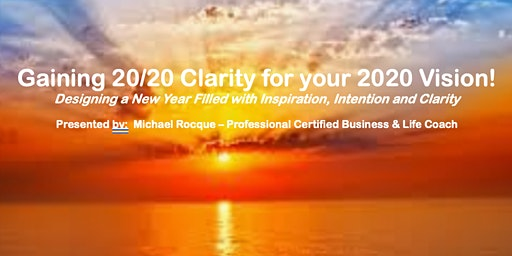 Gaining 20/20 Clarity for your 2020 Vision!!!