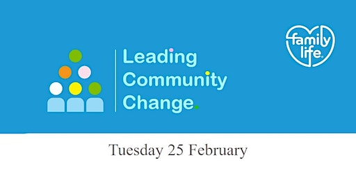 Leading Community Change -  Why, what, how and who?
