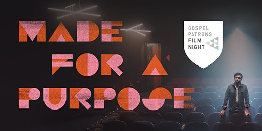 Gospel Patrons | Made For A Purpose Film Night - Westlake Village