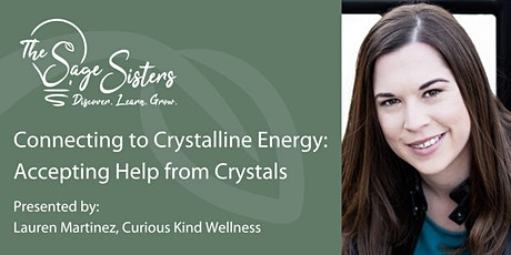 Connecting to Crystalline Energy: Accepting Help from Crystals tickets