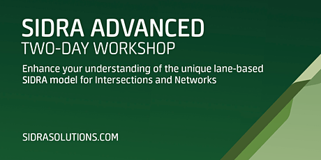 SIDRA ADVANCED Two-Day Workshop // Melbourne [TE068] tickets