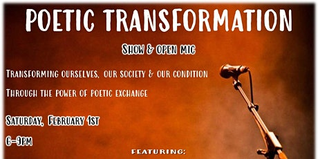 Poetic Transformation | Show & Open Mic tickets