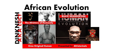 African Evolution - The Afristory of Humanity tickets