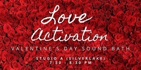 Love Activation Valentine's Day Sound Bath tickets