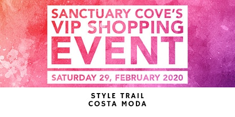 Sanctuary Cove VIP Shopping Event: Costa Moda tickets