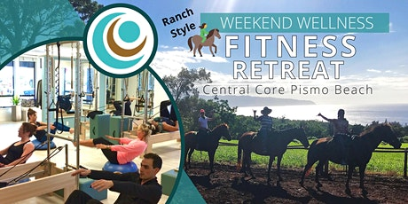 Central Core: Weekend Wellness Retreat - Ranch Style (Reservation Pass) tickets