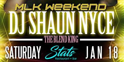 SATURDAY NIGHT LIVE| DJ SHAUN NYCE | MCGREGOR vs COWBOY | JAN 18 @ STATS