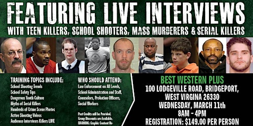 Profiling Teen Killers, School Shooters, Mass Murderers and Serial Killers by Phil Chalmers-Bridgeport, WV-March 11, 2020