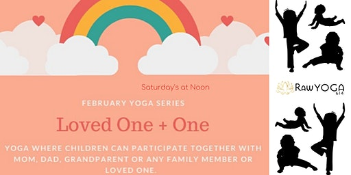 Loved 1+1: Family Yoga