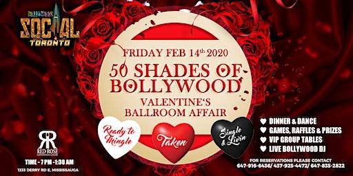 50 Shades of Bollywood -Valentine's Ballroom Affair!