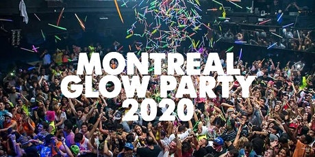 MONTREAL GLOW PARTY 2020 | SAT FEB 8 tickets