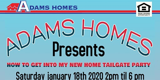 Adams Home Tailgate Party