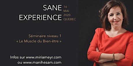 Séminaire SANE Expérience niveau 1 à Québec - Le Muscle du Bien-Etre billets