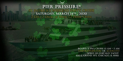 Chicago St. Patrick's Day Pier Pressure Party Cruise