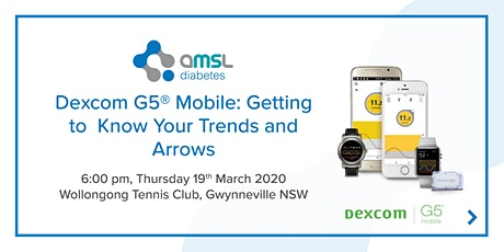Dexcom G5 Mobile: Getting to Know Your Trends and Arrows - Wollongong (March 2020) tickets