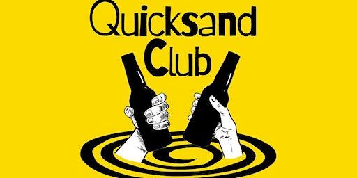 Quicksand Club