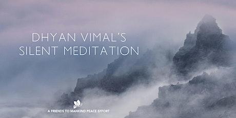 Dhyan Vimal's Silent Meditation-Thursdays tickets