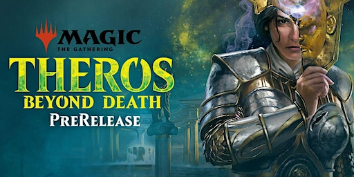 Theros Beyond Death Prerelease (Sat 2pm)