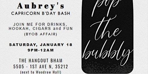 Aubrey's Capricorn B'Day Bash 2020
