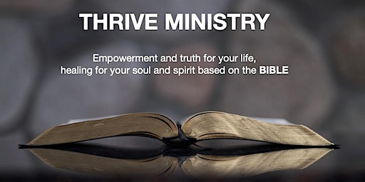 Thrive Ministry Bible Empowerment and Truth