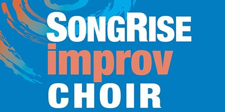 SongRise Improv Choir Winter 2020 - Individual Sessions tickets