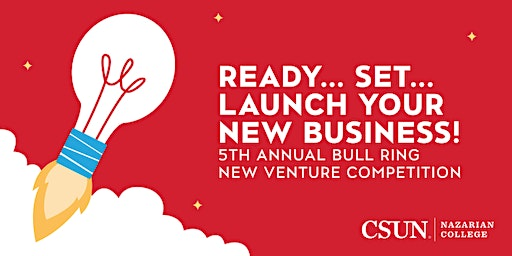CSUN Bull Ring New Venture Competition: Info Session