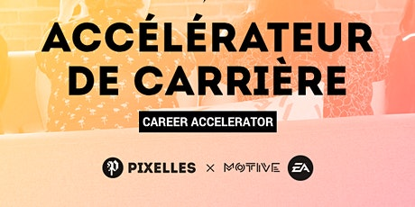 Pixelles Career Accelerator Info Session tickets