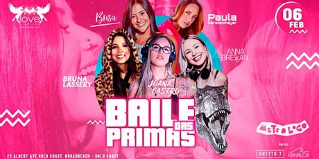 BAILE DAS PRIMAS - MTL, Gold Coast tickets