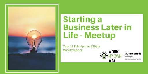 Starting a Business Later in Life Meetup