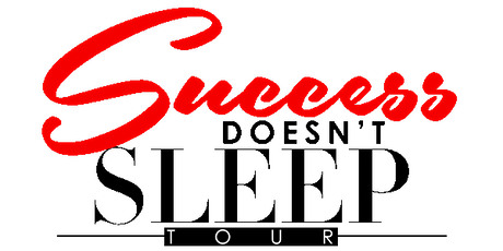 Success Doesn't Sleep Tour Lunch in London, UK tickets