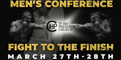 """Fight to the Finish"" Men's Conference"