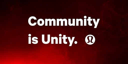 Community is Unity - lululemon End of Month Run