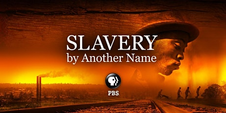 Slavery by Another Name tickets