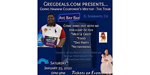 GregDeals.com Presents: Going Hammm Coupons Meetup Tour: Aye Bay Bay - Cali