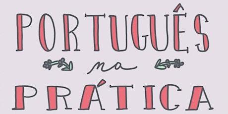 Português na prática ingressos