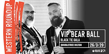 VIP BEAR BALL,  Black Tie Gala ticket only,  Western Roundup 2020 tickets