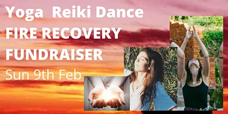 Yoga. Reiki. Dance - Fire Recovery Fundraiser tickets